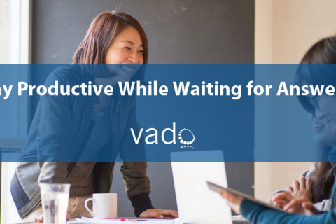 Stay Productive While Waiting for Answers (VD093)