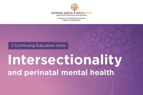Intersectionality & Perinatal Mental Health