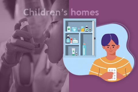 Safe Administration of Medication - Children's Homes