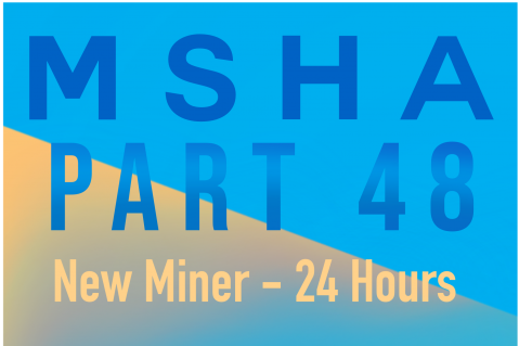 24 Hour Surface New Miner Certification (Part 48b)