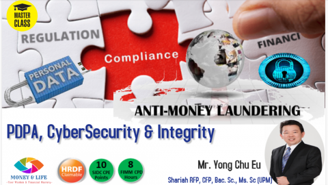 AMLA, PDPA, Cybersecurity & Learn the Integrity from the Ancient Chinese Wisdom