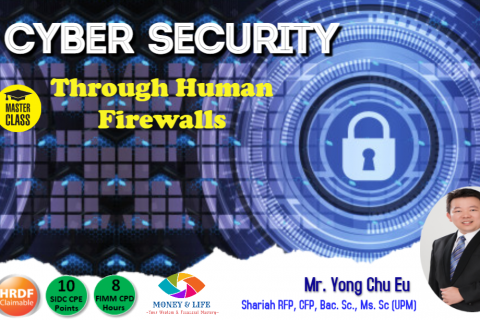 Cyber Security-Building and Enhancing Cyber Resilience Through Human Firewall (5 CPEs)