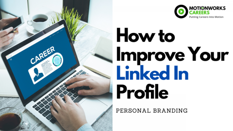 How to Improve your Linked In Profile