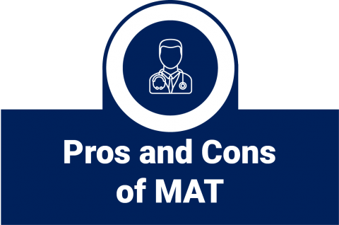 Pros and Cons of MAT