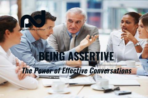 Being Assertive - The Power of Effective Conversations (clone) (WCBeAssert-Fal20)