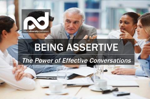 Being Assertive - The Power of Effective Conversations (WCBeAssert-Win21)