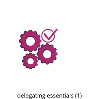 Delegating Essentials