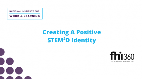 Creating a Positive STEM2D Identity