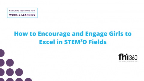 How to Encourage & Engage Girls in STEM2D