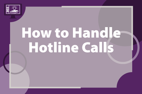 How to Handle Hotline Calls