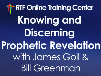Knowing and Discerning Prophetic Revelation with James Goll (401)