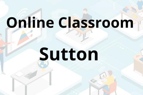 Sutton Online Classroom
