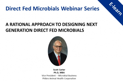 A Rational Approach to Designing Next Generation Direct Fed Microbials