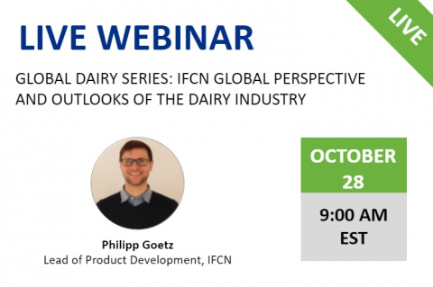 10/28/20 Global Dairy Series: IFCN Global Perspective and Outlooks of the Dairy Industry