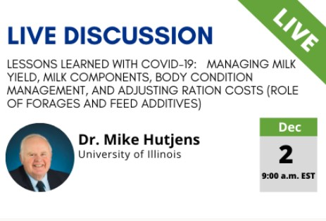 12/02/20 Global Dairy Producer Series: Lessons Learned With COVID-19:   Managing milk yield & More