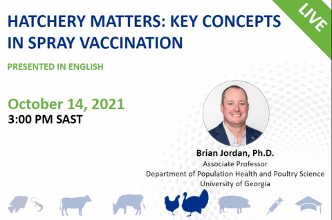 10/14/21 Hatchery Matters - Key Concepts in Spray Vaccination
