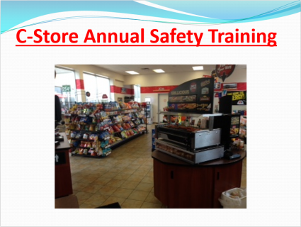C-Store Annual Safety Training