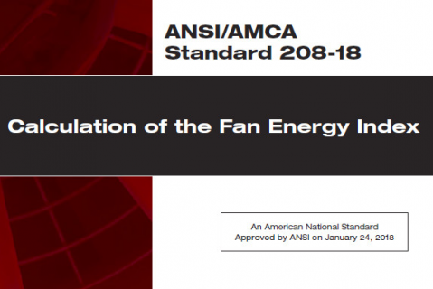 AMCA Introduction to Fan Energy Index (FEI) for Stand-Alone Fans (AMCA 208)