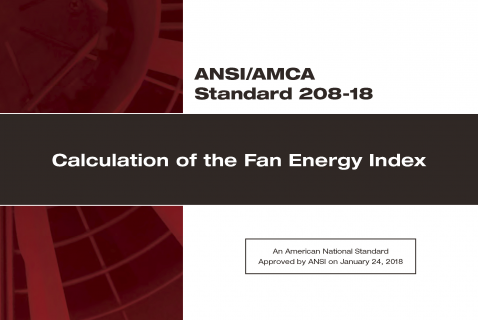 AMCA310a Introduction to Fan Energy Index (FEI) for Stand-Alone Fans (AMCA310a)