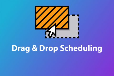 Drag & Drop Scheduling