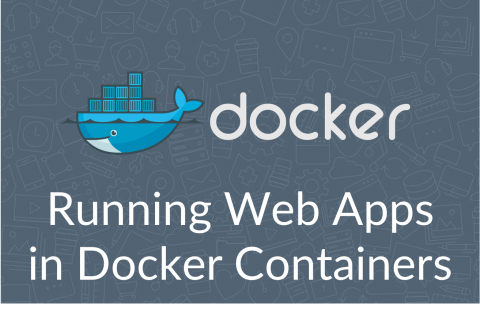Running Web Applications in Docker Containers