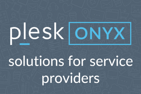 Plesk Onyx Solutions for Service Providers
