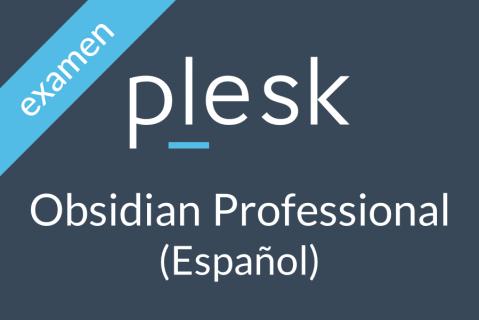 Plesk Obsidian Professional Certification (Español) (OBS-2-PRO-EXAM-es_ES)