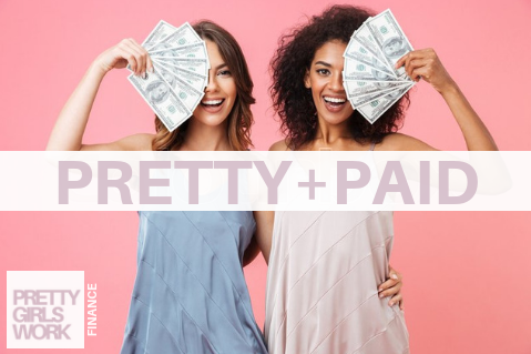 Pretty+Paid: Make More, Save More, Protect Your Money (FI01)