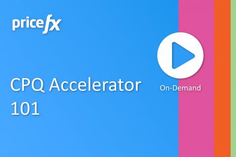 CPQ Accelerator 101 (101-CPQ)