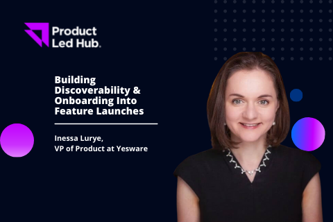 Building Discoverability & Onboarding Into Feature Launches