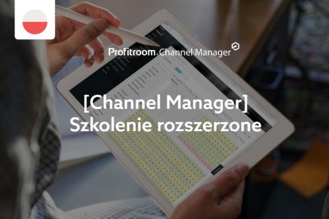 [Channel Manager] Szkolenie rozszerzone (002000002)