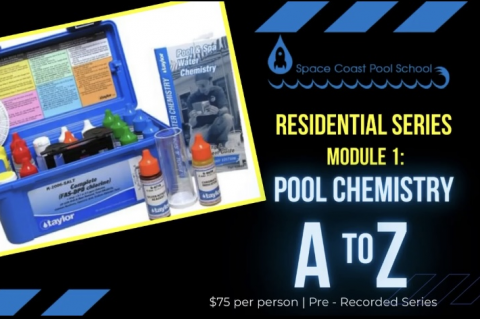 Residential Pool Service Series Module #1: Water Chemistry A to Z (RS01)