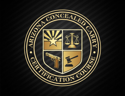 ARIZONA CONCEALED CARRY CERTIFICATION COURSE