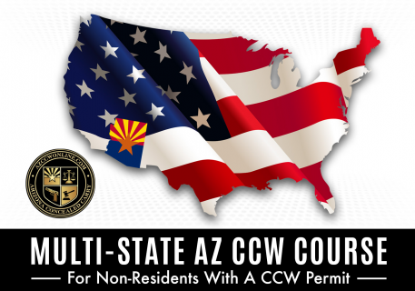 MULTI-STATE AZ CCW FOR NON-RESIDENTS COURSE