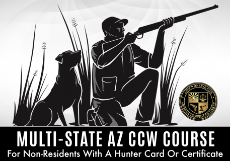 MULTI-STATE AZ CCW FOR NON-RESIDENTS COURSE (HUNTER CARD)