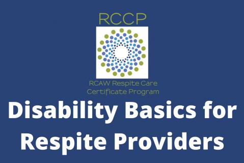 Disability Basics for Respite Providers (102)