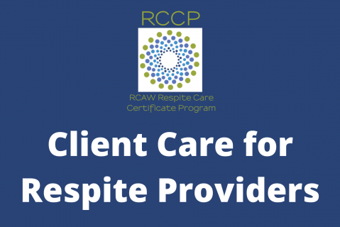 Client Care for Respite Providers (103)