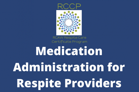 Medication Administration for Respite Providers (104)