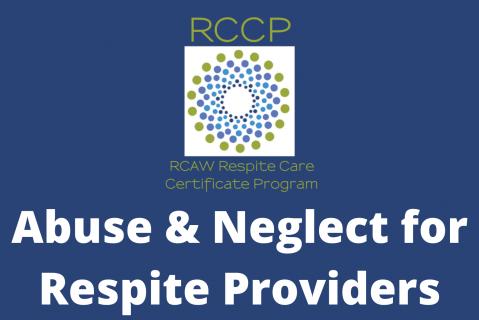 Abuse & Neglect for Respite Providers (105)