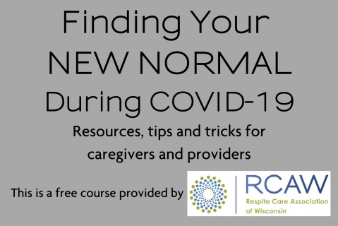 Finding Your NEW NORMAL during COVID-19