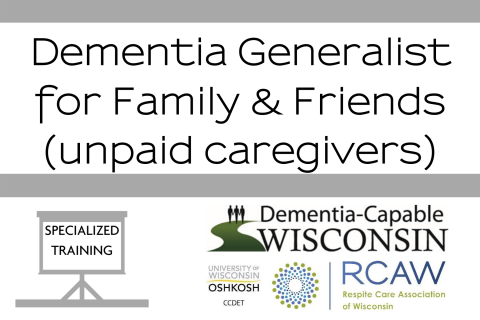 Dementia Generalist for Family & Friends (501)