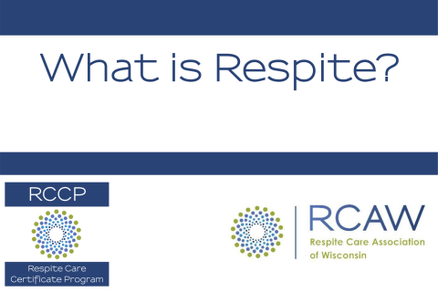 What is Respite? (101-WI)