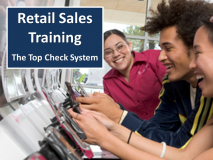 Best Seller - Retail Sales Training - The Top Check System