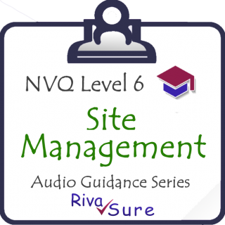 CSM16 Establish & monitor communication systems & org. procedures, Level 6 Guidance (Site Manager) (NVQ616)
