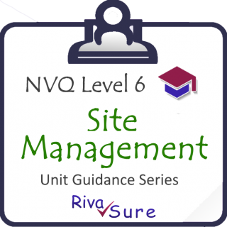 CSM Level 6 SERIES STARTER Guidance Unit (Construction SITE MANAGEMENT, Building and Civils) (NVQ6CSM)