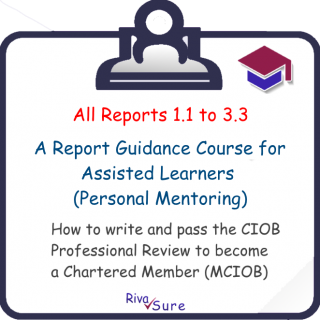 All Reports / Assisted Learning 1.1 to 3.3 (MCIOB R1-14 A)