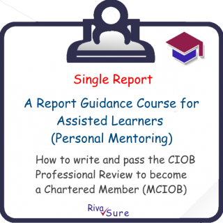 Report 1.2 / Assisted / Managing Health, Safety & Welfare (MCIOB R02 A)