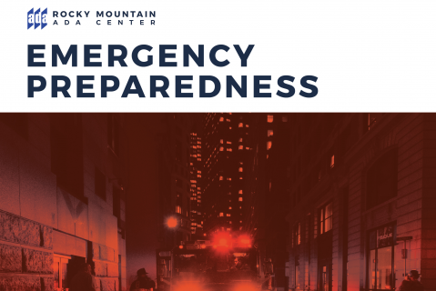 Emergency Preparedness and the ADA