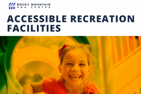 Accessible Recreation Facilities