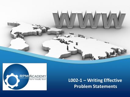 Writing Effective Problem Statements (L002-1)